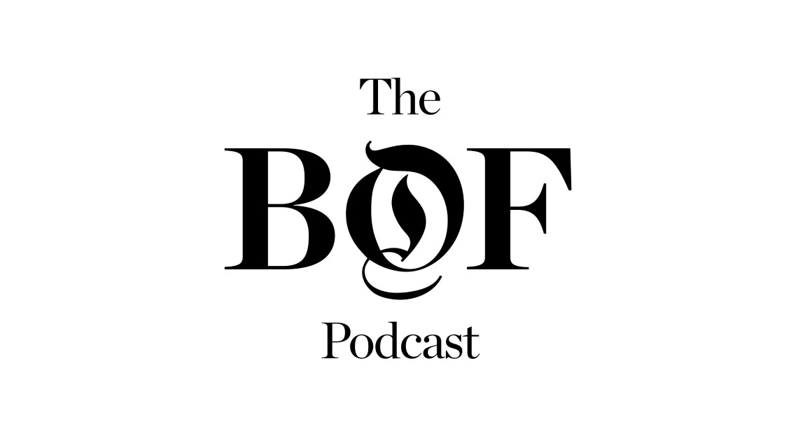 business of fashion podcast