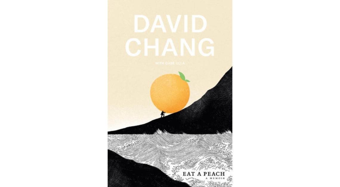 eat a peach david chang