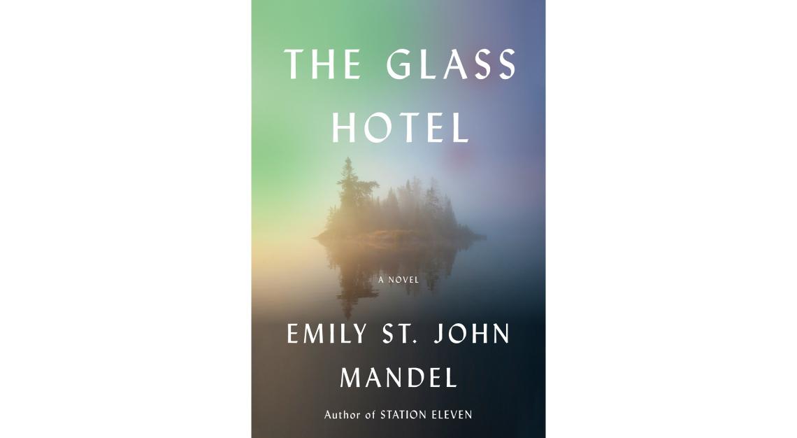 The Glass Hotel Emily St John Mandel