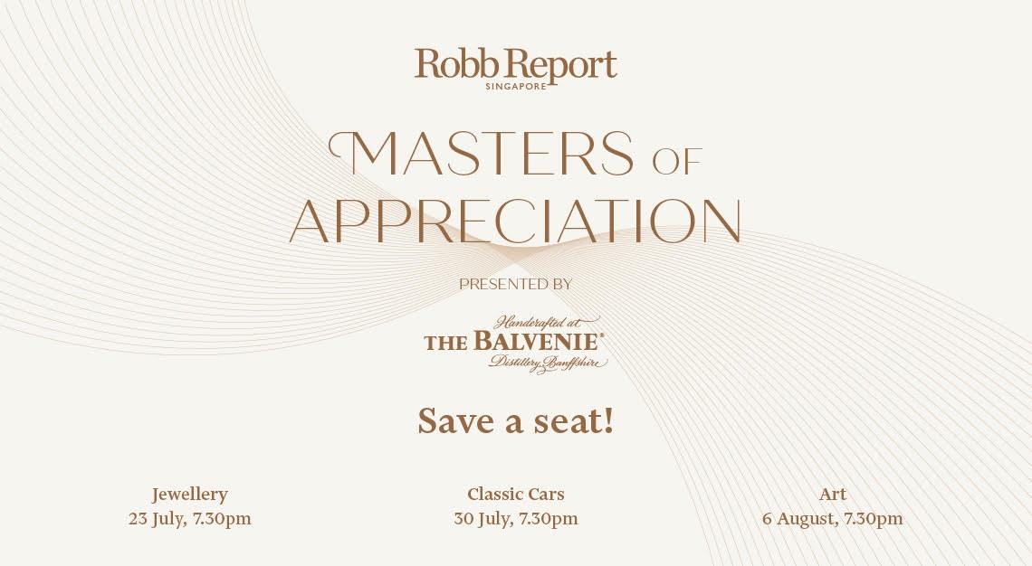 masters of appreciation robb report